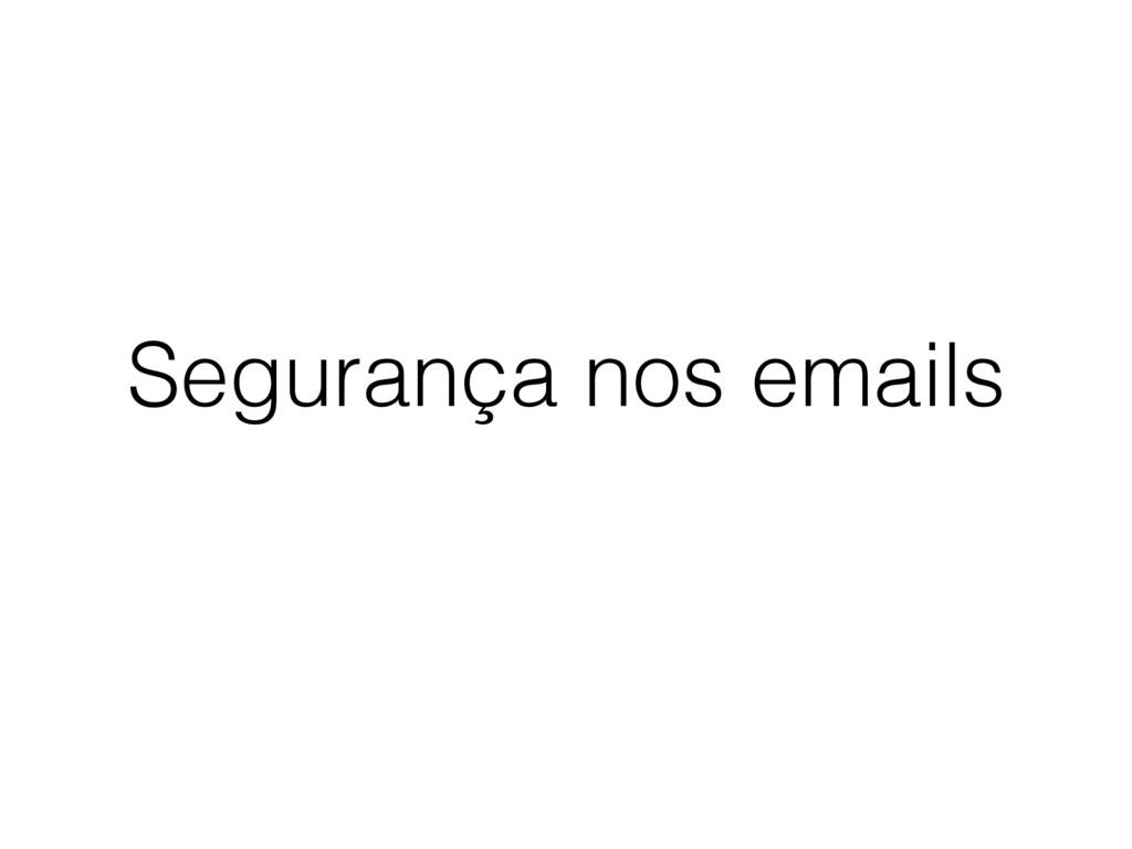 Segurança nos emails