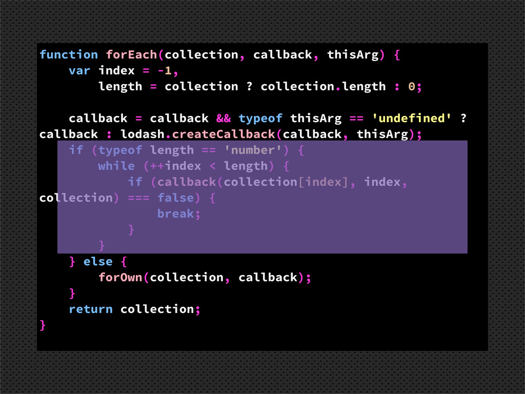 function forEach(collection, callback, thisArg)...