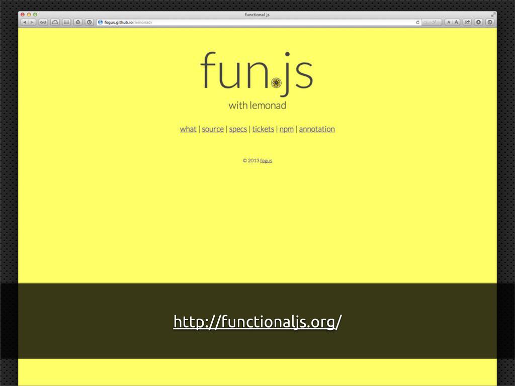 http://functionaljs.org/