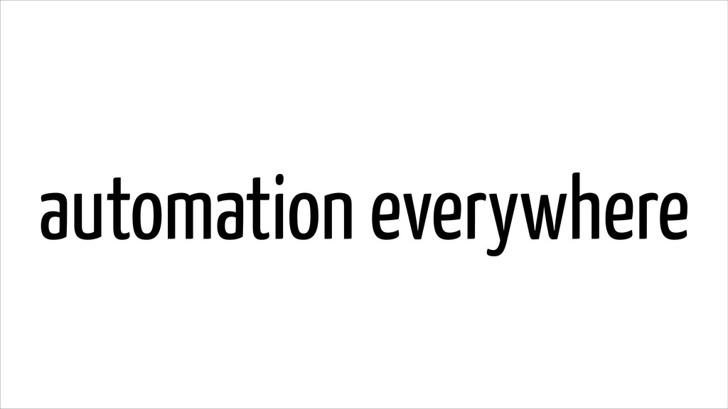 automation everywhere