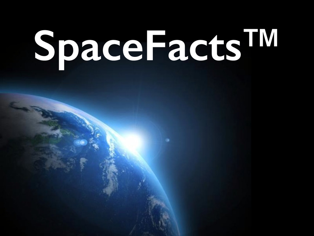 2 SpaceFacts™
