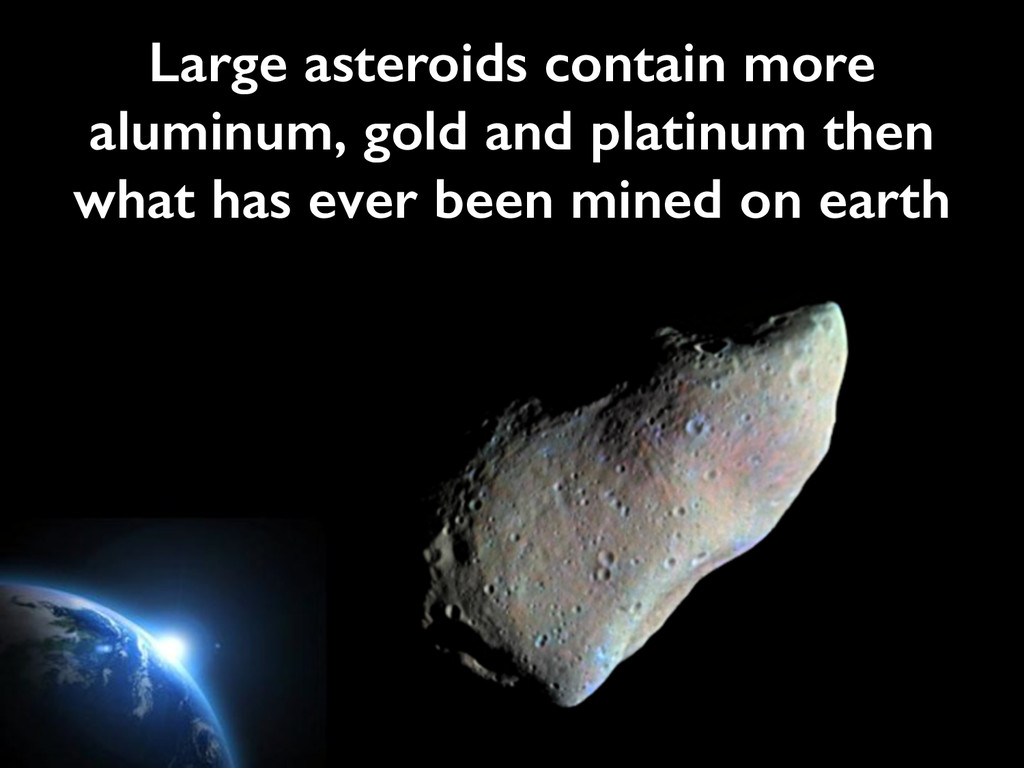 Large asteroids contain more aluminum, gold and...