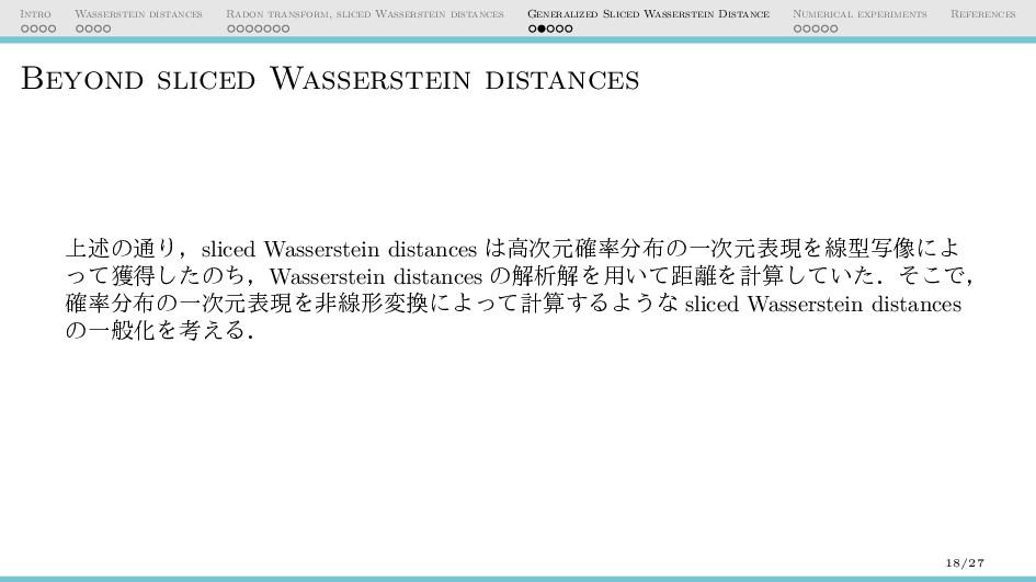 Intro Wasserstein distances Radon transform, sl...