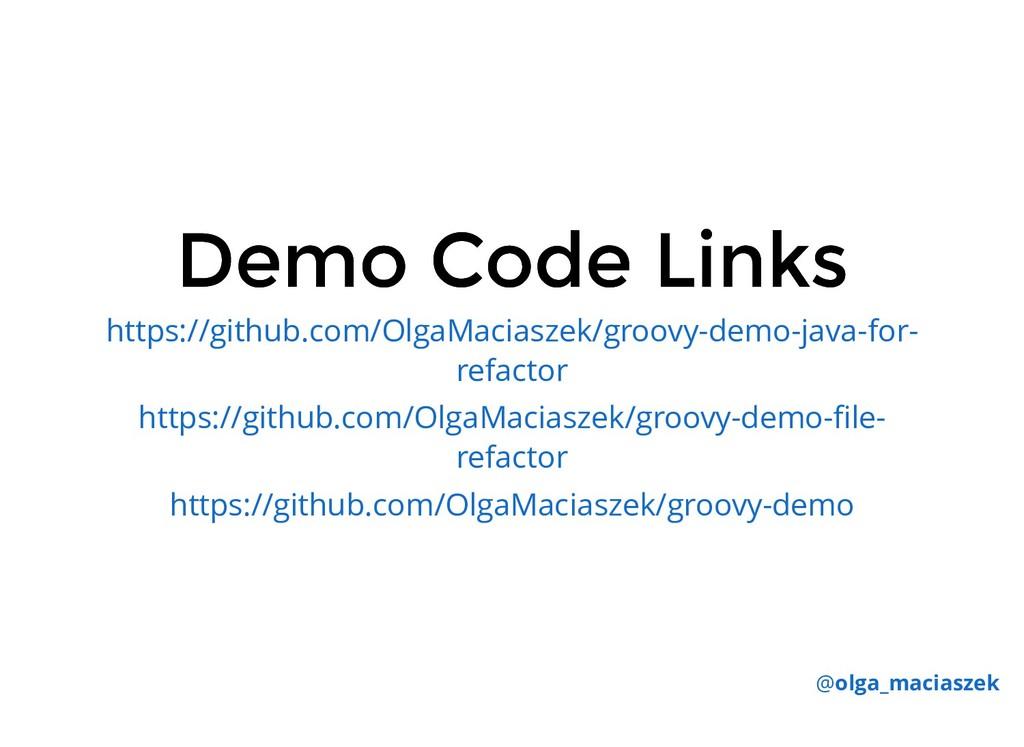 Demo Code Links Demo Code Links https://github....