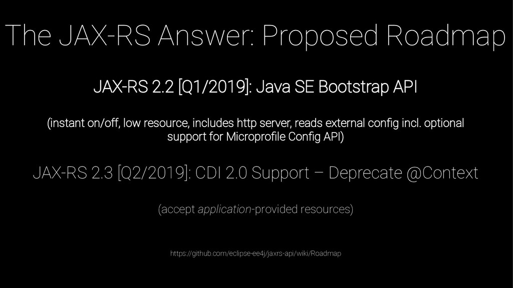The JAX-RS Answer: Proposed Roadmap JAX-RS 2.2 ...