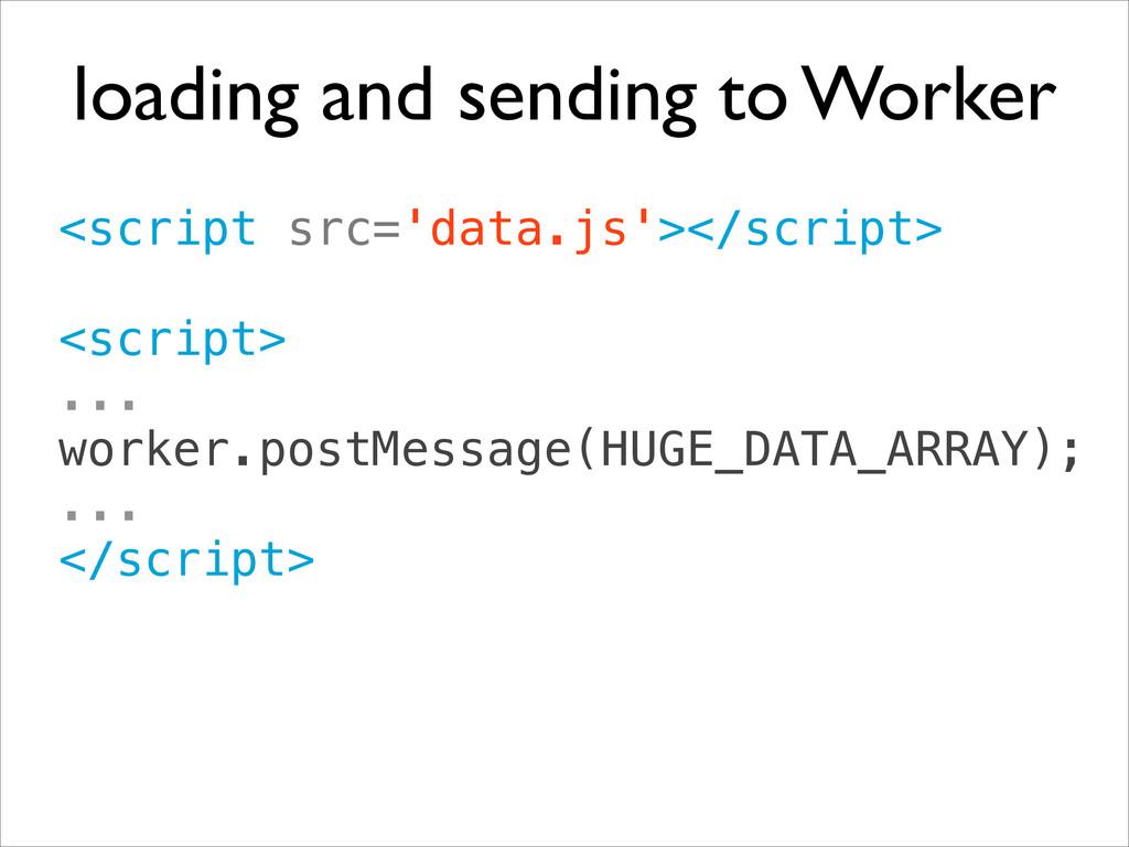 <script src='data.js'></script> ! <script> .....