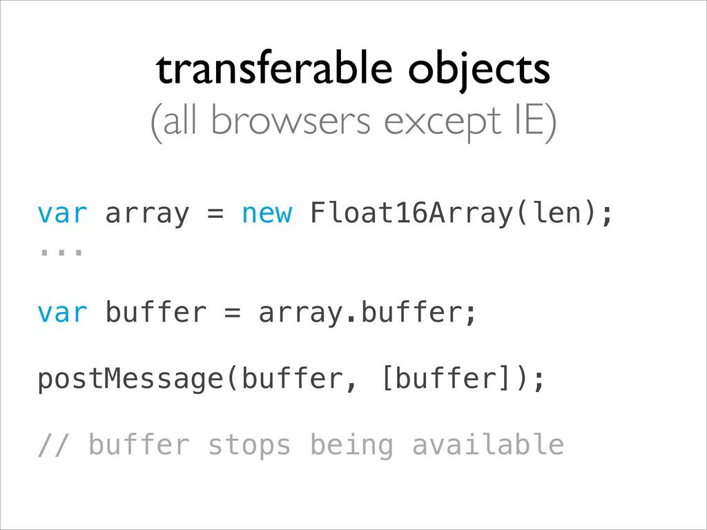 var array = new Float16Array(len); ... ! var ...