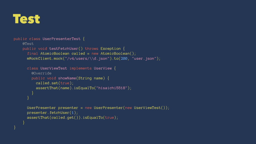 Test public class UserPresenterTest { @Test pub...
