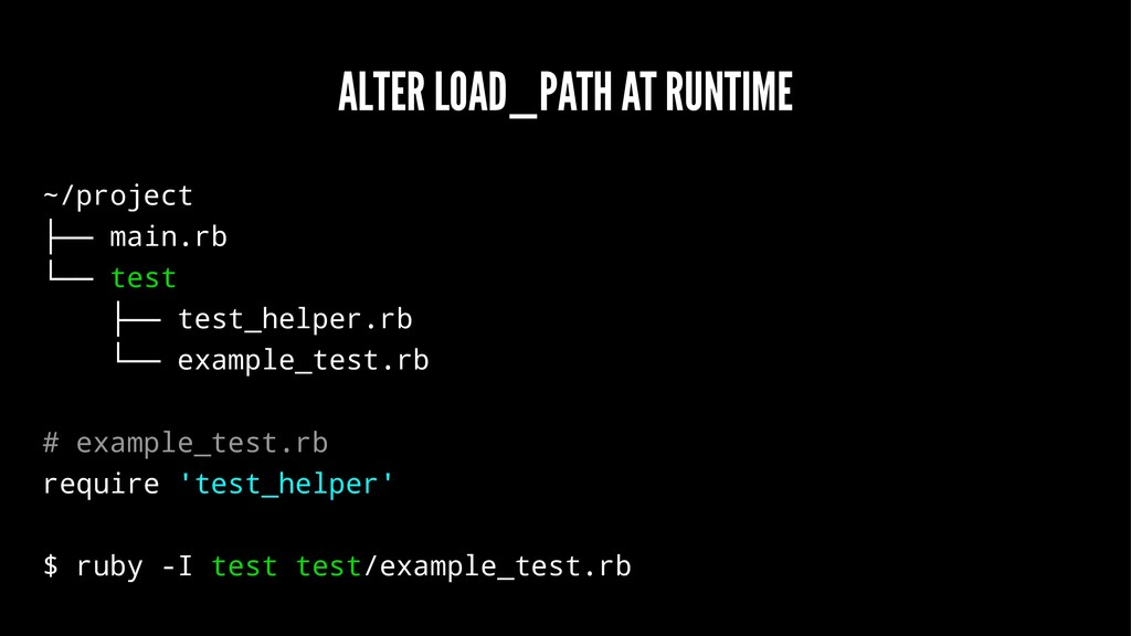 ALTER LOAD_PATH AT RUNTIME ~/project ├── main.r...