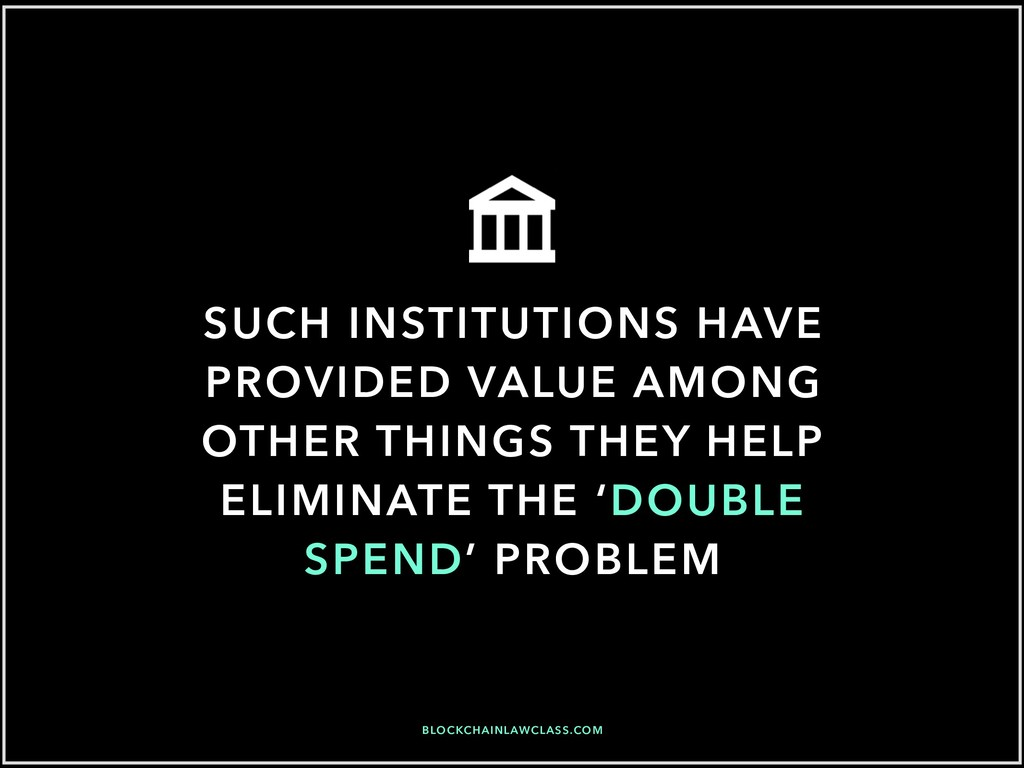 SUCH INSTITUTIONS HAVE PROVIDED VALUE AMONG OTH...