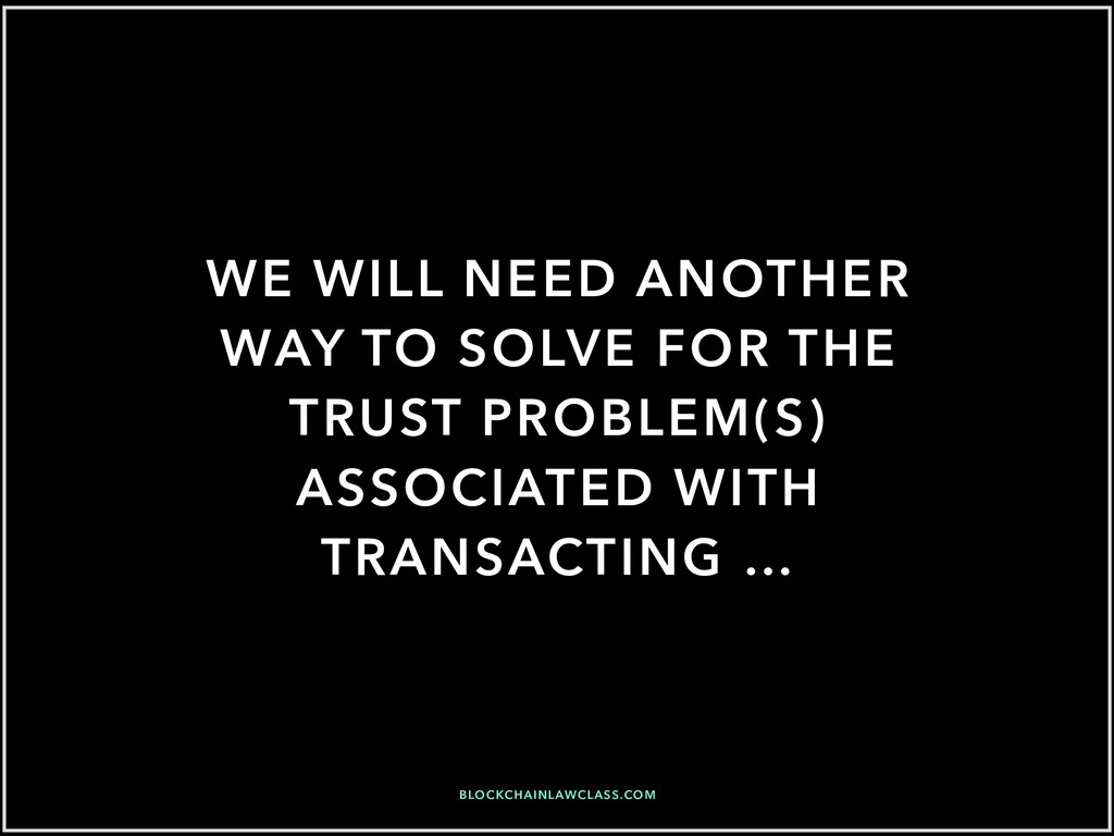WE WILL NEED ANOTHER WAY TO SOLVE FOR THE TRUST...