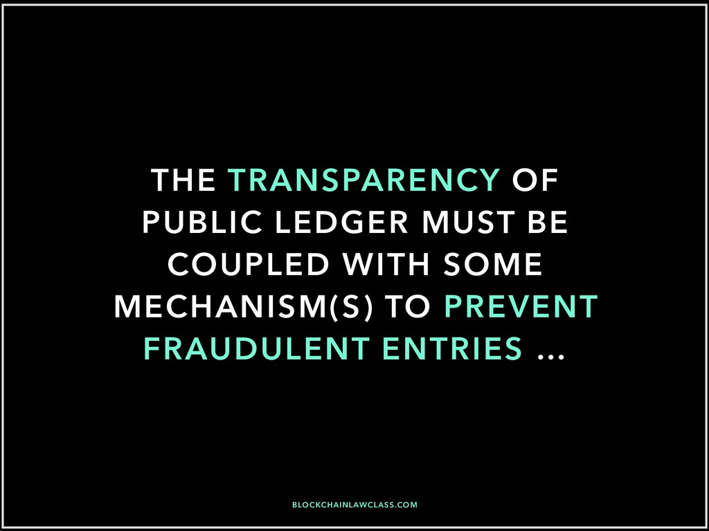 THE TRANSPARENCY OF PUBLIC LEDGER MUST BE COUPL...