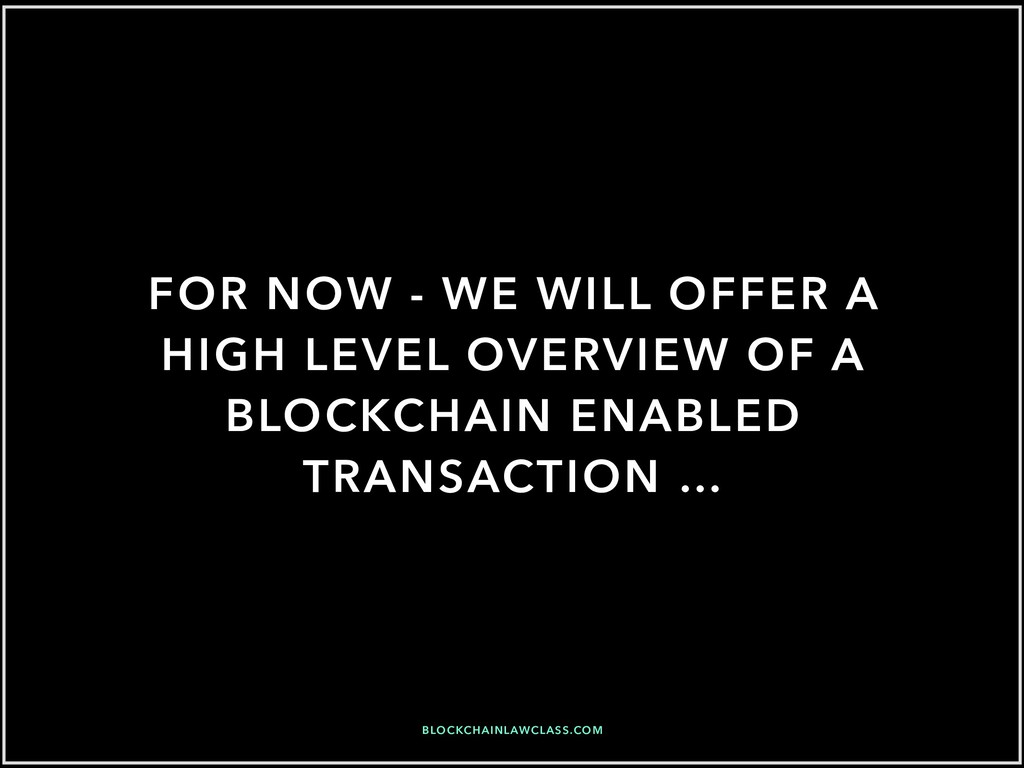 FOR NOW - WE WILL OFFER A HIGH LEVEL OVERVIEW O...