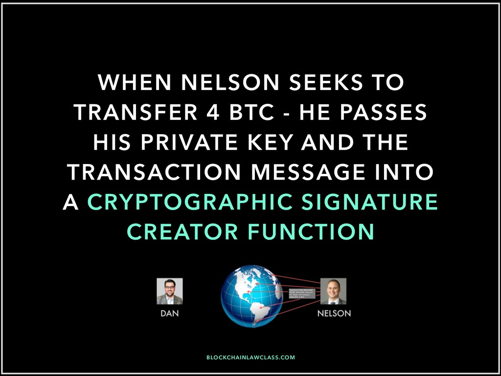 WHEN NELSON SEEKS TO TRANSFER 4 BTC - HE PASSES...