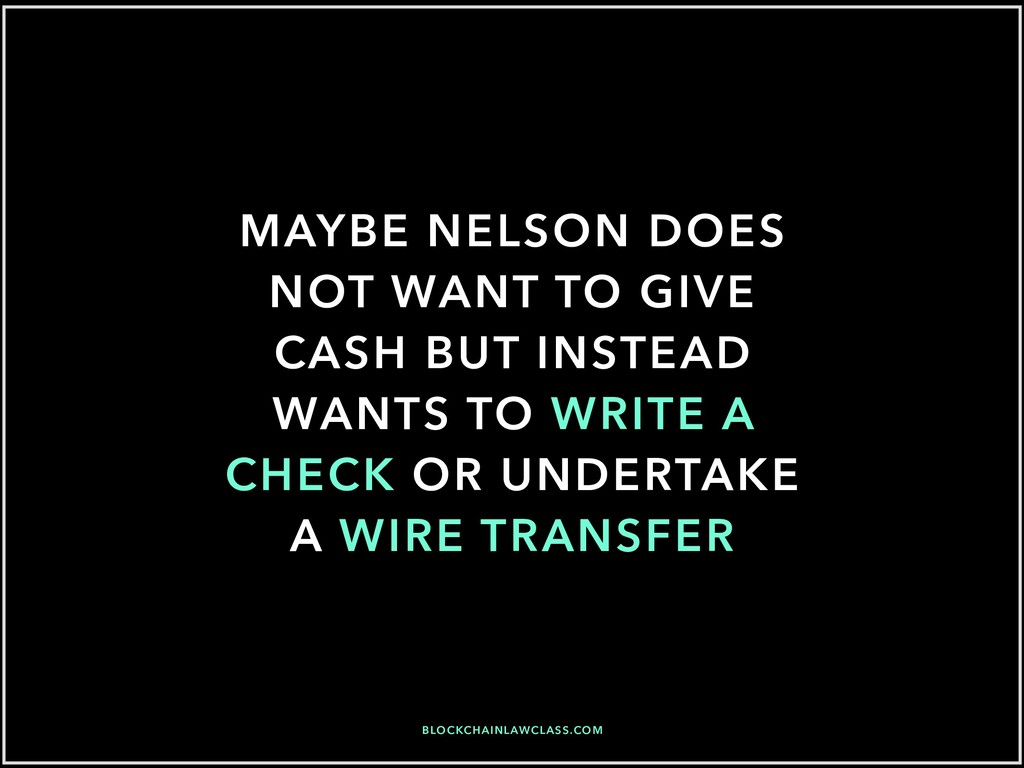 MAYBE NELSON DOES NOT WANT TO GIVE CASH BUT INS...