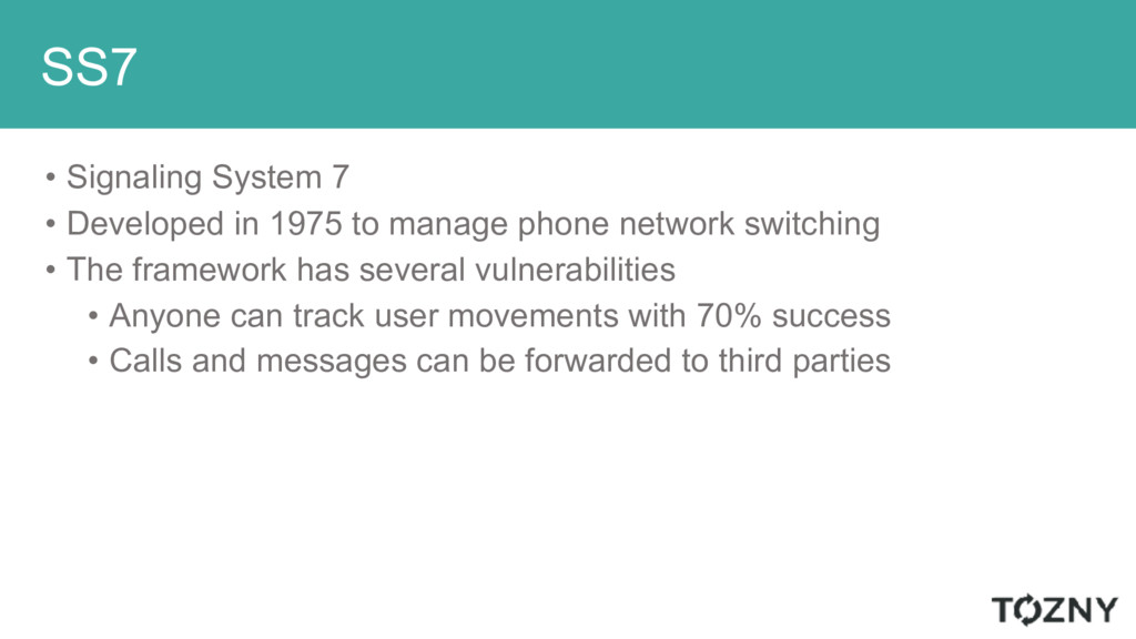 SS7 • Signaling System 7 • Developed in 1975 to...