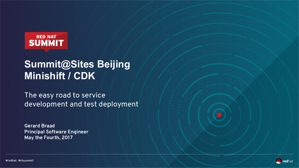 Summit@Sites Beijing Minishift / CDK The easy r...