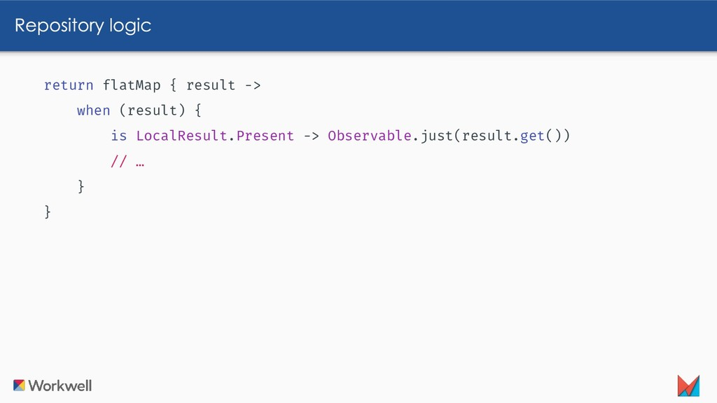 return flatMap { result -> when (result) { is L...