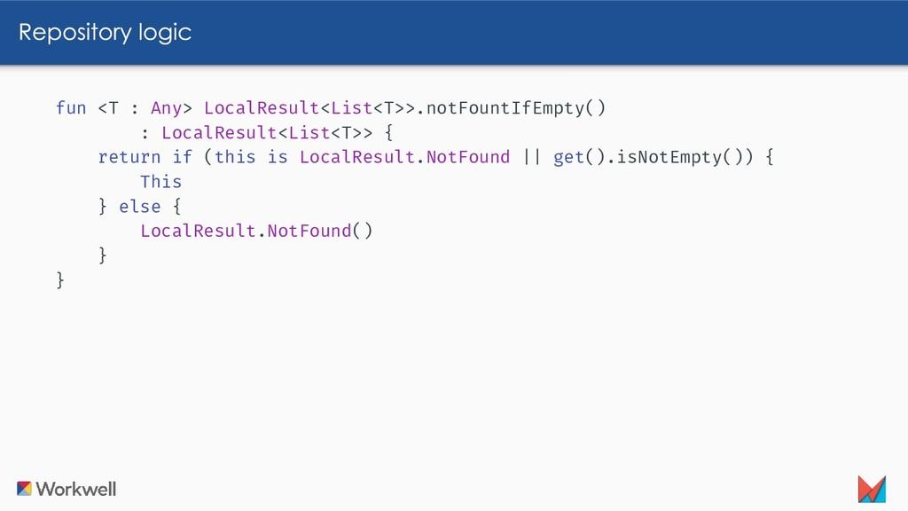 fun <T : Any> LocalResult<List<T>>.notFountIfEm...