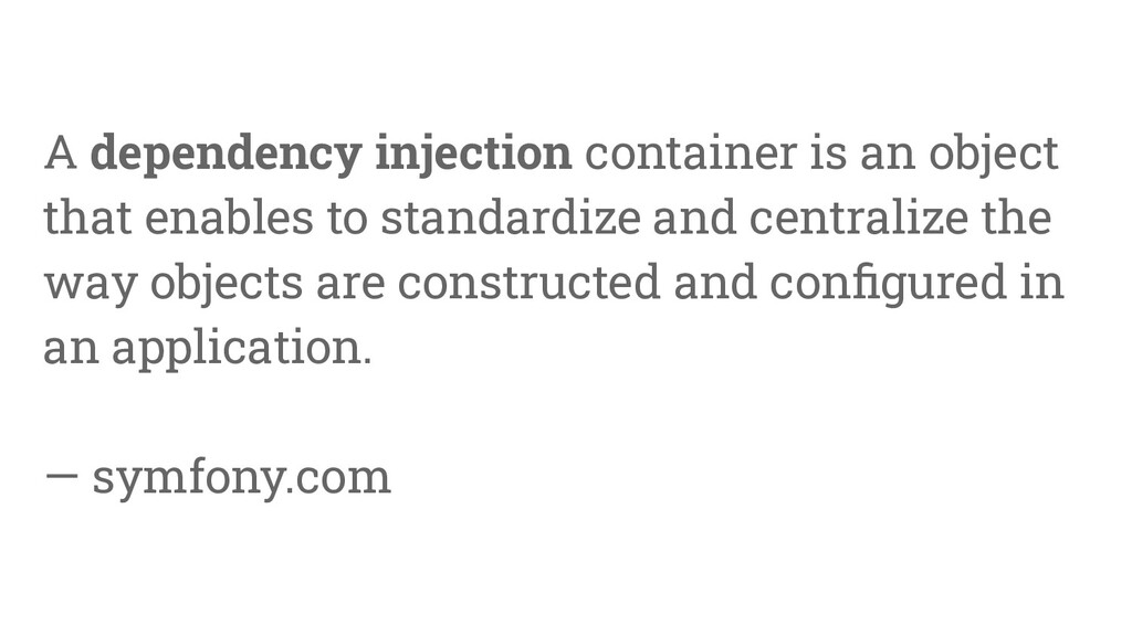 24 A dependency injection container is an objec...