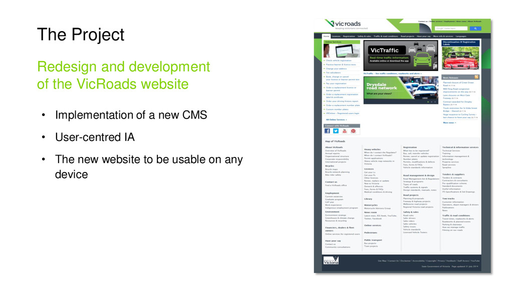 The Project • Implementation of a new CMS • Use...