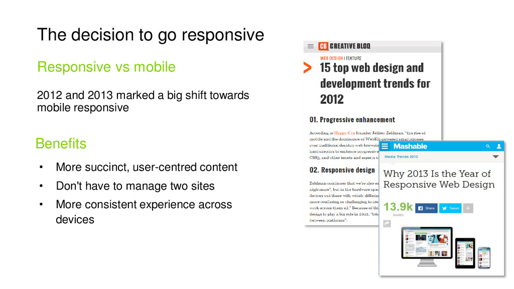 2012 and 2013 marked a big shift towards mobile...