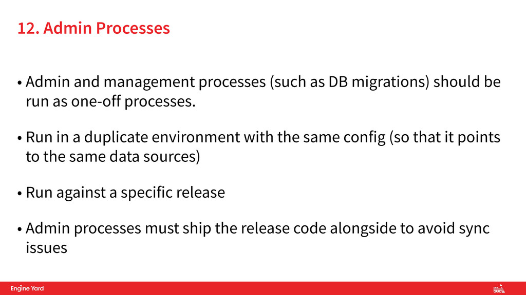 • Admin and management processes (such as DB mi...