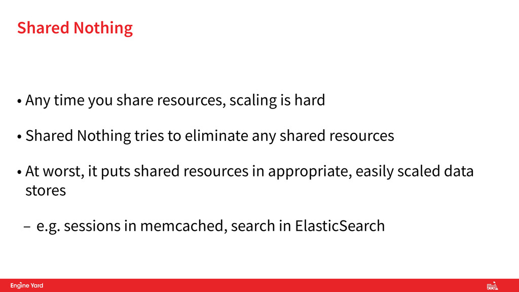 • Any time you share resources, scaling is hard...