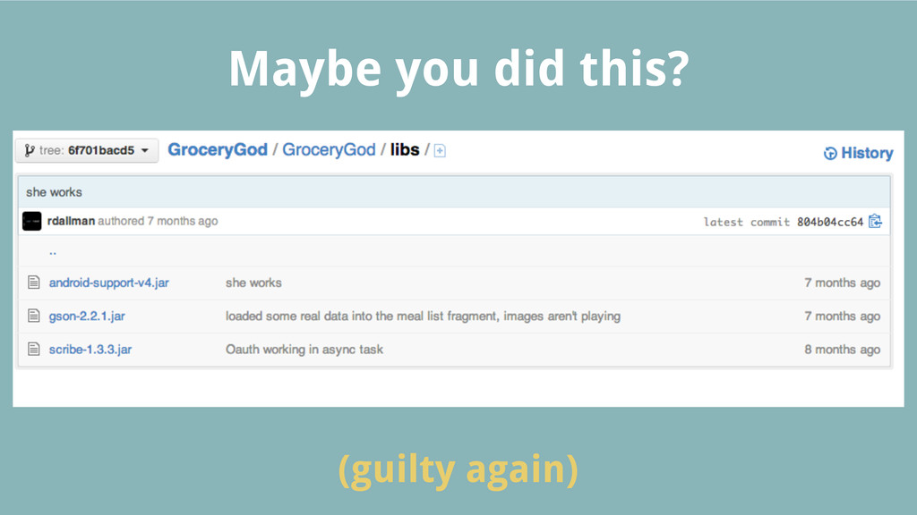 Maybe you did this? (guilty again)