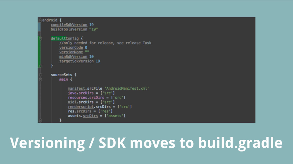 Versioning / SDK moves to build.gradle