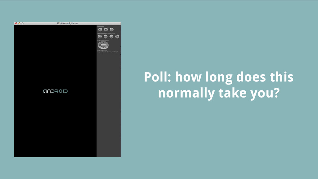 Poll: how long does this normally take you?