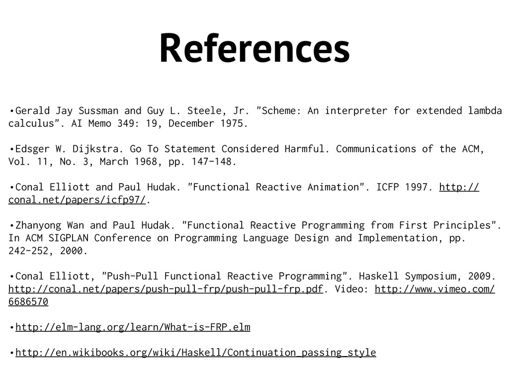 References •Gerald Jay Sussman and Guy L. Steel...
