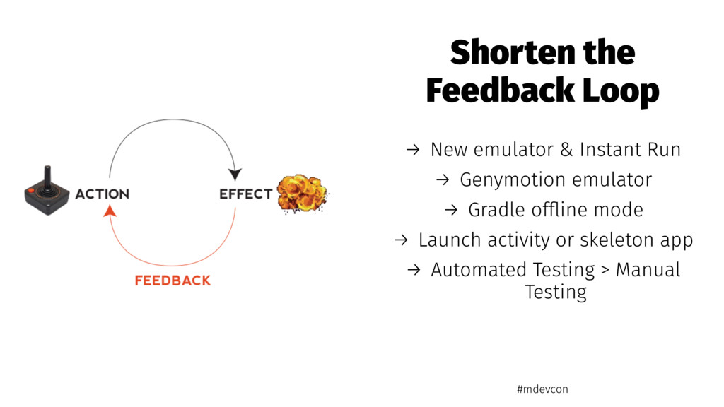 Shorten the Feedback Loop → New emulator & Inst...
