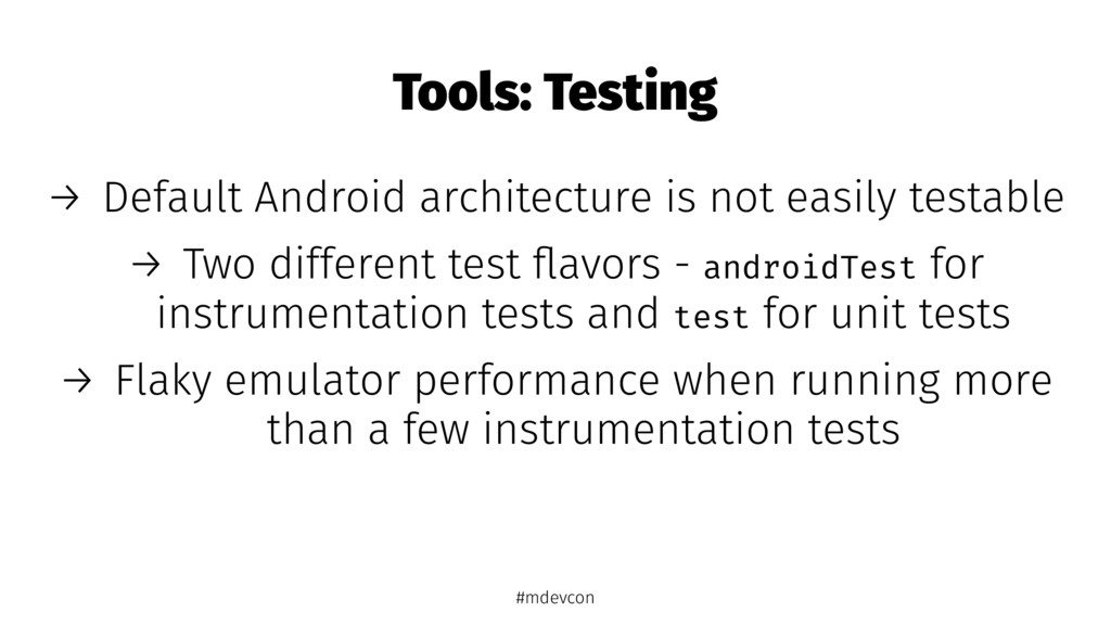 Tools: Testing → Default Android architecture i...