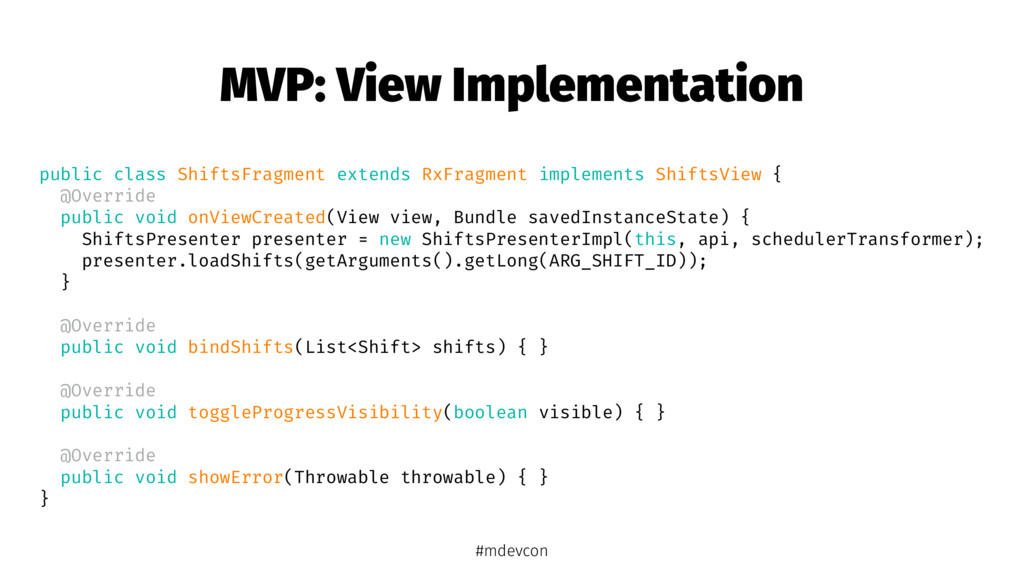 MVP: View Implementation public class ShiftsFra...