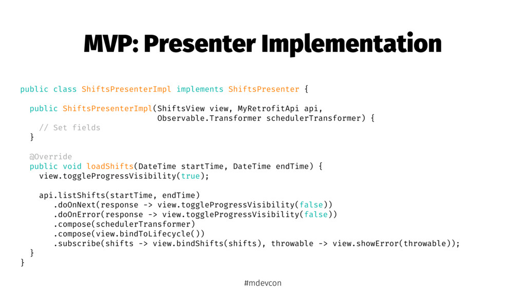 MVP: Presenter Implementation public class Shif...