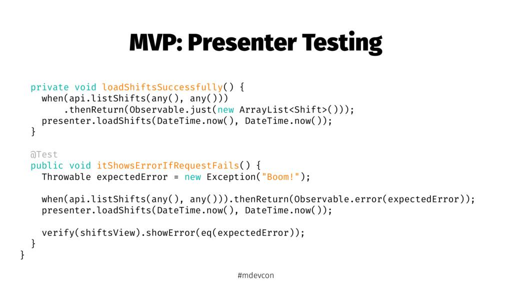 MVP: Presenter Testing private void loadShiftsS...