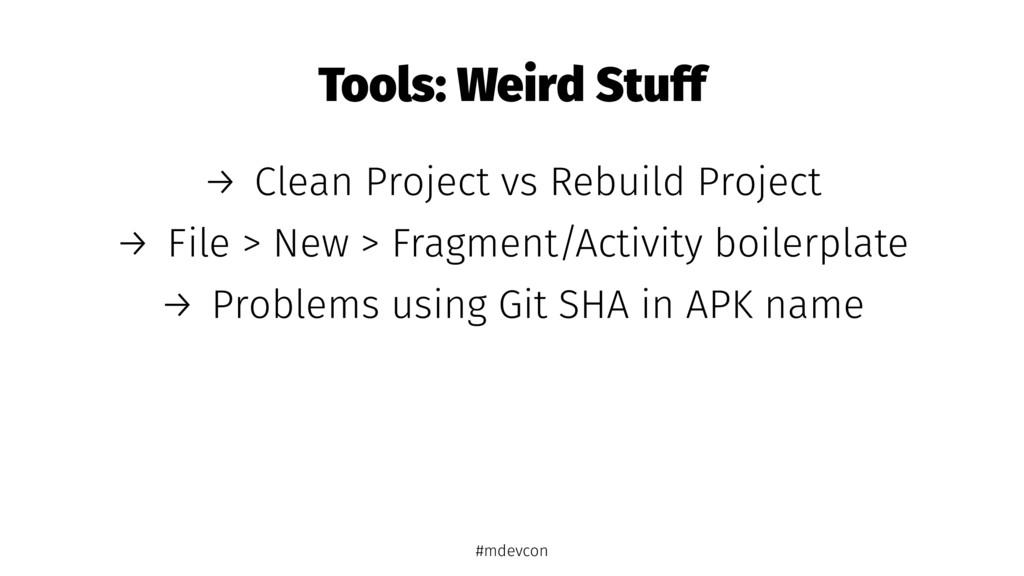 Tools: Weird Stuff → Clean Project vs Rebuild P...