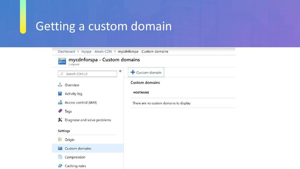 Getting a custom domain
