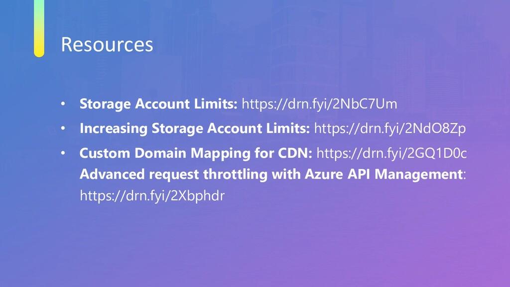 Resources • Storage Account Limits: https://drn...