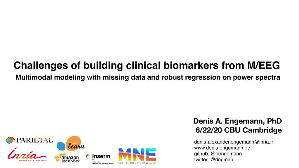 Denis A. Engemann, PhD 6/22/20 CBU Cambridge Ch...