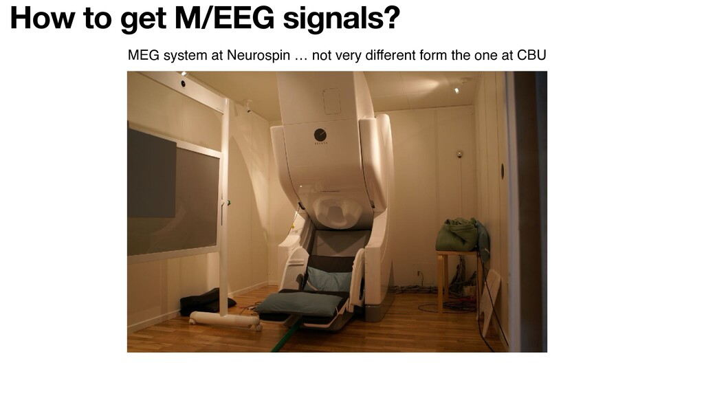 MEG system at Neurospin … not very different fo...