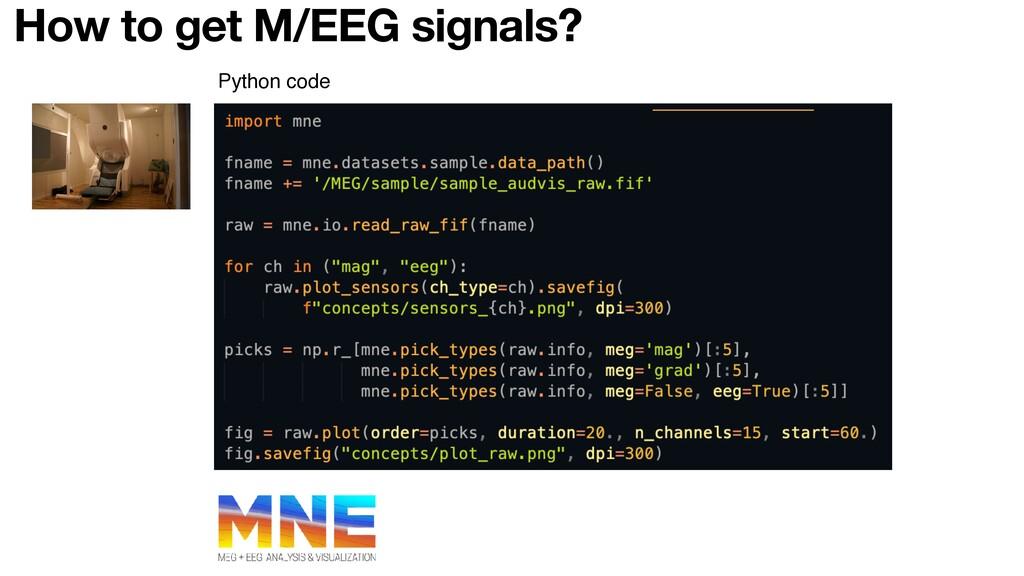 Python code How to get M/EEG signals?