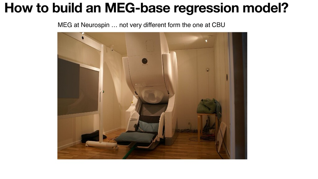 How to build an MEG-base regression model? MEG ...