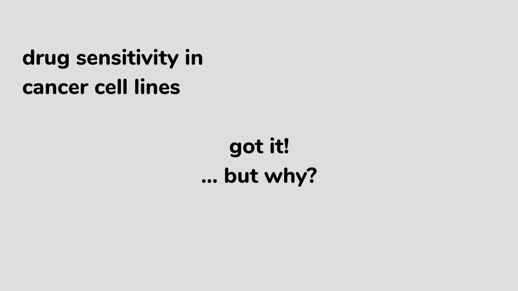 drug sensitivity in cancer cell lines got it! …...