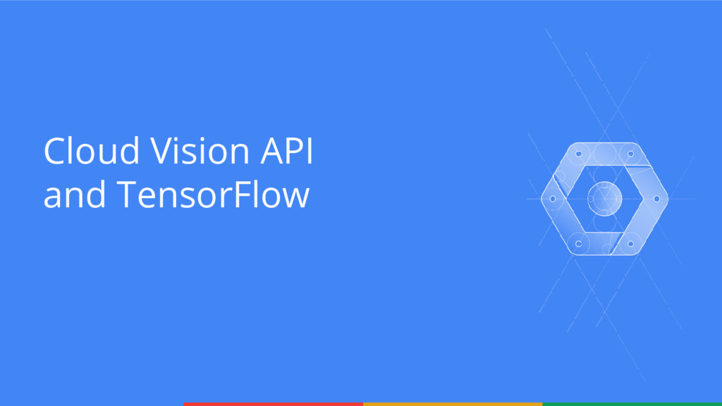 Cloud Vision API and TensorFlow