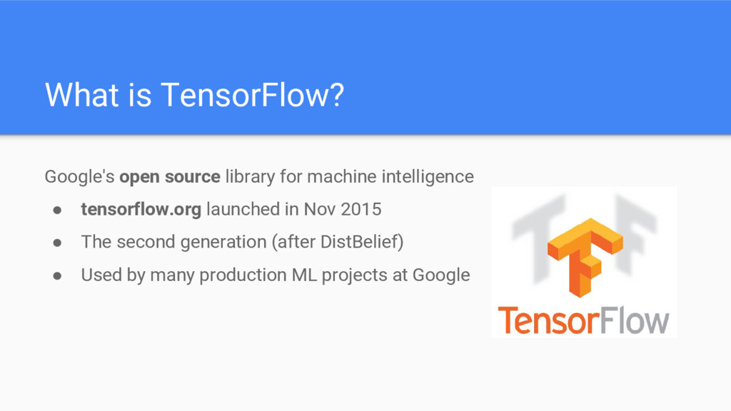 Google's open source library for machine intell...