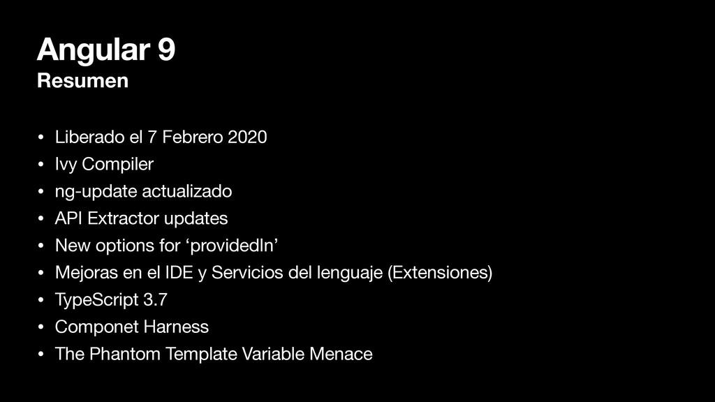 Angular 9 Resumen • Liberado el 7 Febrero 2020 ...