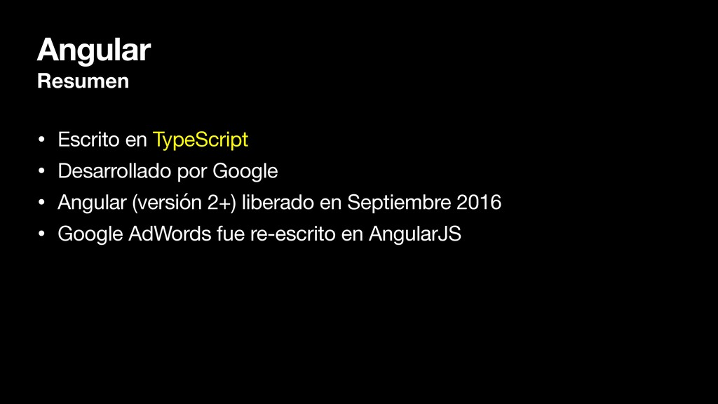 Angular Resumen • Escrito en TypeScript  • Desa...