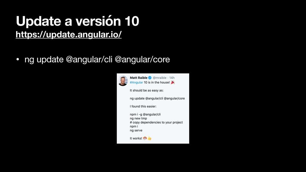 Update a versión 10 https://update.angular.io/ ...